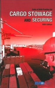 Cargo Stowage and Securing (CSS) Code, 2011 Edition